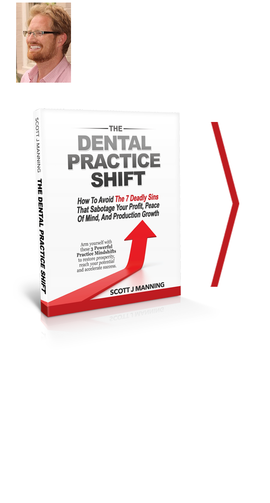 Dental practice shift by scott j manning mba get your free copy of the highly acclaimed book dental practice shift from scott j manning mba solutioingenieria Image collections